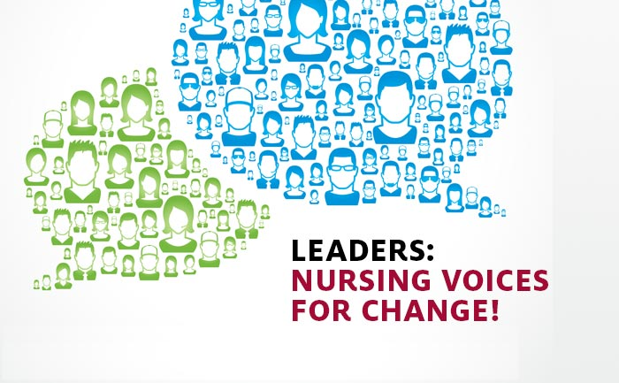 Leaders: Nursing Voices for Change